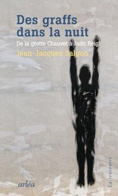De Chauvet � Basquiat : la connivence aux sources de l'art